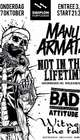 Not In This Lifetime + Witness The Fall + Bad Attitude + Manu Armata